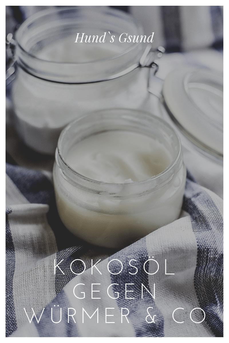 Kokosöl gegen Würmer & Co